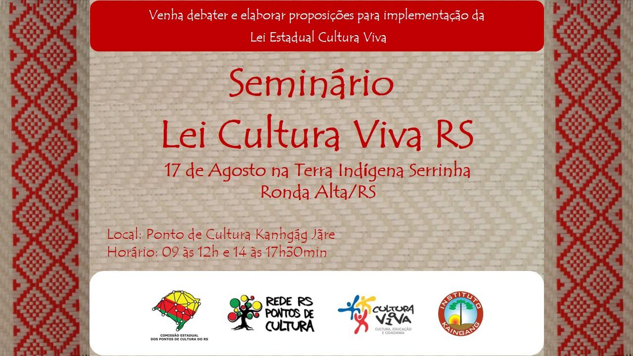 Seminário Lei Cultura Viva RS dia 17 de agosto em Ronda Alta – INSCRIÇÕES!